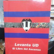 Libros: LEVANTE UD EL LIBRO DEL ASCENSO-41 AÑOS DESPUÉS EL GATO VOLVIO-FELIP BENS-2004. Lote 260640035