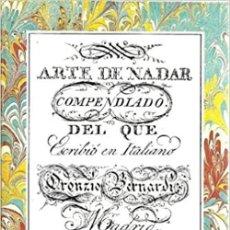 Libros: ARTE DE NADAR. COMPENDIADO DEL QUE ESCRIBIO EN ITALIANO.. Lote 261323735