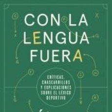 Libros: CON LA LENGUA FUERA. Lote 261335140