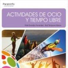 Libros: ACTIVIDADES DE OCIO Y TIEMPO LIBRE. Lote 261796005