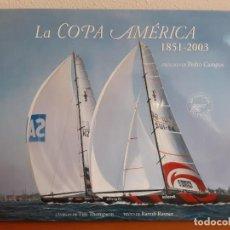 Libros: LA COPA AMERICA DE VELA 1851-2003 RANULF RAYNER Y TIM THOMPSON 32 EDICION 2007 VALENCIA. Lote 262434375