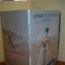 Libros: DEPORTE Y LECTURA 1571 - 1932 / INSTITUTO NACIONAL DE EDUCACIÓN FÍSICA. Lote 263125035