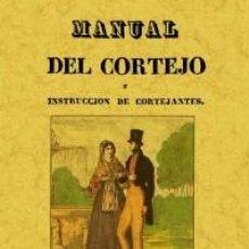 Libros: MANUAL DEL CORTEJO. Lote 267092469