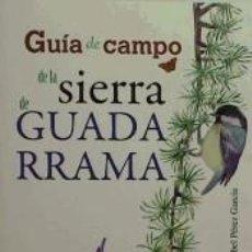 Libros: GUÍA DE CAMPO DE LA SIERRA DE GUADARRAMA. Lote 267884319