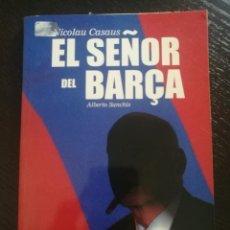 Libros: LIBRO EL SEÑOR DEL BARÇA. Lote 269707688