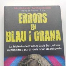 Libros: LIBRO ERRORS EN BLAUGRANA - FC BARCELONA - BARÇA. Lote 270228003