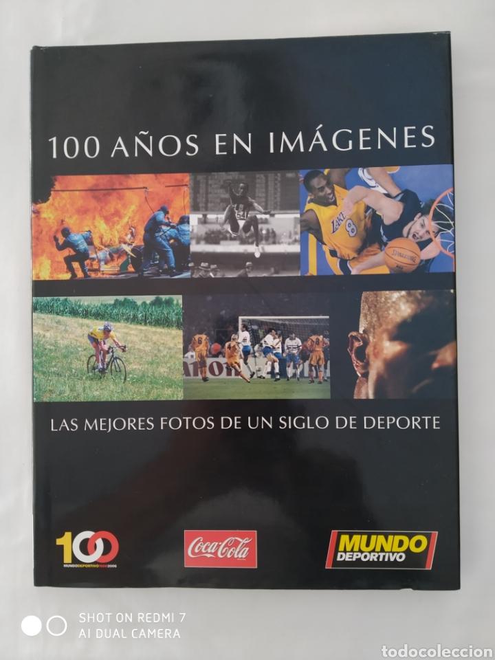 100 AÑOS EN IMÁGENES, MUNDO DEPORTIVO,TAPA DURA (Libros Nuevos - Ocio - Deportes y Juegos)