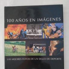 Libros: 100 AÑOS EN IMÁGENES, MUNDO DEPORTIVO,TAPA DURA. Lote 270524638