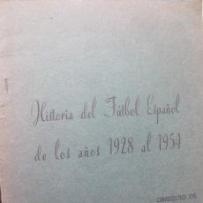 Libros: ALBUM HISTORIA FUTBOL ESPAÑOL 1928-1954. PRODUCTOS COLUMBA. Lote 270681083