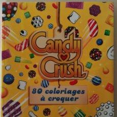 Libros: LIBRO CANDY CRUSH PARA COLOREAR. Lote 273396803