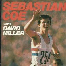 Libros: SEBASTIAN COE . RUNNING FREE / DAVID MILLER.. Lote 276013668