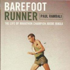 Libros: BAREFOOT RUNNER / PAUL RAMBALI.. Lote 276024468