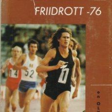 Libros: FRIIDROTT 1976 (ANUARIO ATLÉTICO DEL AÑO 1976).. Lote 276032538