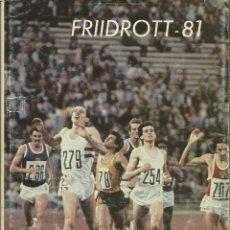 Libros: FRIIDROTT 1981 (ANUARIO ATLÉTICO DEL AÑO 1981).. Lote 276033068