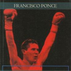 Libros: JULIO CÉSAR CHÁVEZ / FRANCISCO PONCE.. Lote 276035088