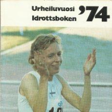 Libros: URHEILUVUOSI 74 (ANUARIO DEPORTIVO DEL AÑO 1974).. Lote 276035258