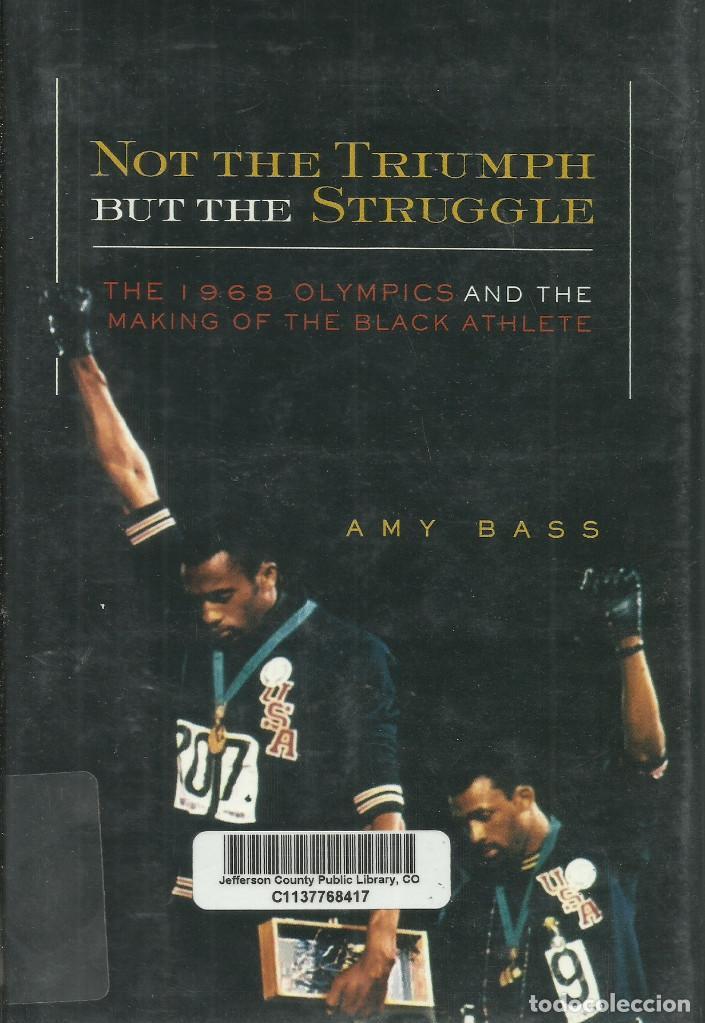 NOT THE TRIUMPH BUT THE STRUGGLE / AMY BASS. (Libros Nuevos - Ocio - Deportes y Juegos)