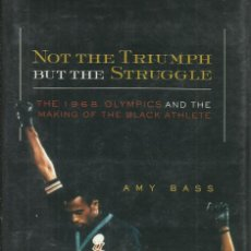 Libros: NOT THE TRIUMPH BUT THE STRUGGLE / AMY BASS.. Lote 276091968
