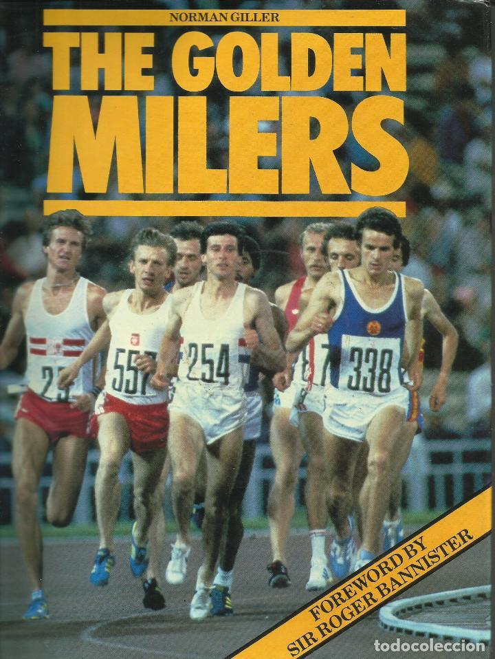 THE GOLDEN MILERS / NORMAN GILLER. (Libros Nuevos - Ocio - Deportes y Juegos)