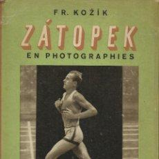 Libros: ZÁTOPEK EN PHOTOGRAPHIES / FR. KOZIK.. Lote 276271933