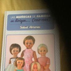 Libros: LIBRO LAS MUÑECAS DE FAMOSA SE DIRIGEN 1957 1969. Lote 277503303