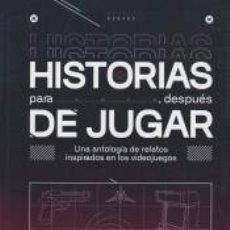 Libros: HISTORIAS PARA DESPUES DE JUGAR. Lote 278210488
