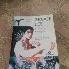Libros: BRUCE LEE SOBRE EL CAMINO MARCIAL. EL TAO DEL GUNG FU - BRUCE LEE (COMP. JOHN LITTLE). Lote 279343928