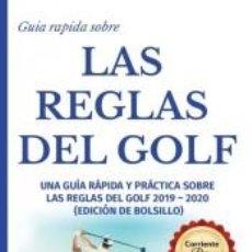 Libros: GUÍA RÁPIDA DE LA REGLAS DE GOLF. Lote 279582348