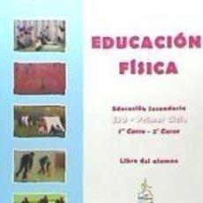Libros: EDUCACION FISICA ESO -1 CICLO EDICION 2007. Lote 287854888