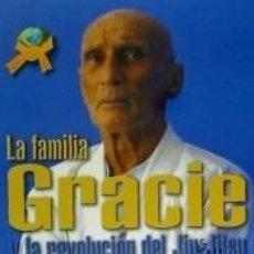 Libros: LA FAMILIA GRACIE: LA REVOLUCION DEL JIU-JITSU. Lote 288439303