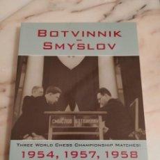 Libri: BOTVINNIK SMYLSLOV - BOTVINNIK, MIKHAIL. Lote 290422738