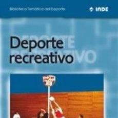 Libros: DEPORTE RECREATIVO. Lote 293585718