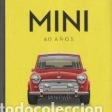 Libros: MINI 60 AÑOS. Lote 294063528