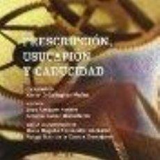 Livres: PRESCRIPCION, USUCAPION Y CADUCIDAD JOSE ALMAGRO NOSETE GASTOS DE ENVIO GRATIS. Lote 187296507