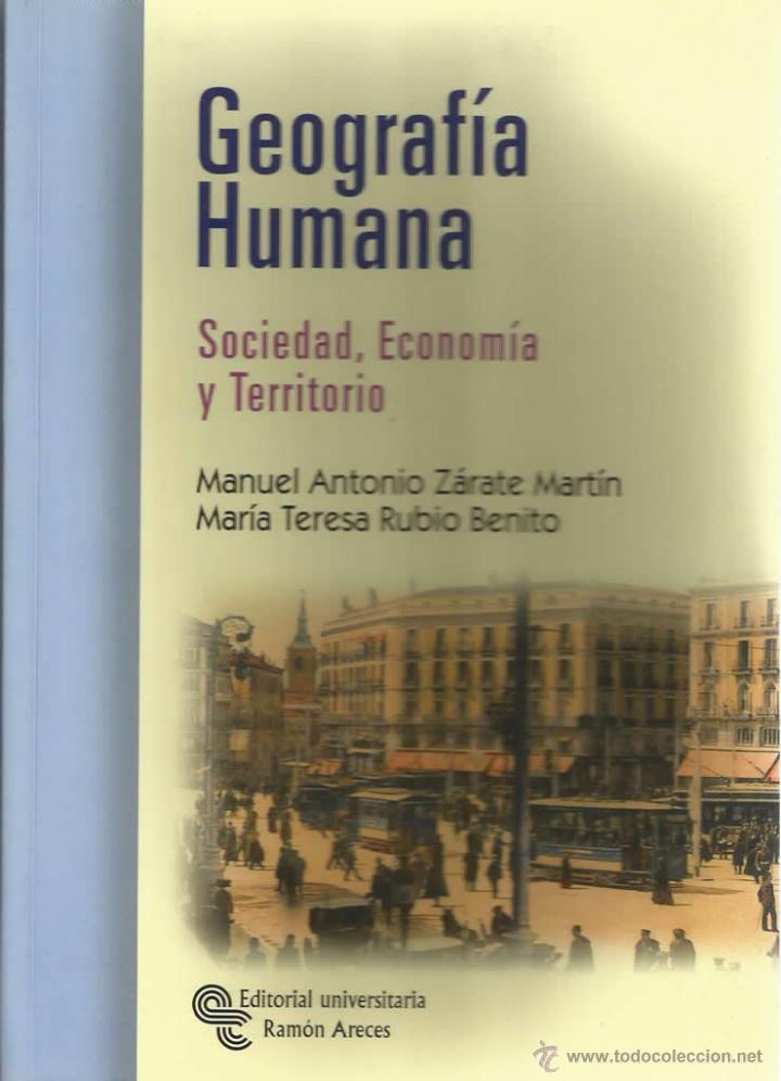 GEOGRAFÍA HUMANA, SOCIEDAD, ECONOMÍA Y TERRITORIO. (Libros Nuevos - Ciencias, Manuales y Oficios - Derecho y Economía)