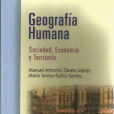 Libros: GEOGRAFÍA HUMANA, SOCIEDAD, ECONOMÍA Y TERRITORIO.. Lote 41362568