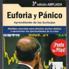 Libros: EUFORIA Y PÁNICO - APRENDIENDO DE LAS BURBUJAS - ORIOL AMAT - PROFIT - 2009 - 3ª EDICIÓN - NUEVO. Lote 42881952