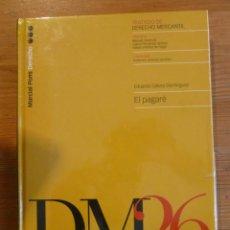 Libros: EL PAGARE. EDUARDO GOMEZ DOMINGUEZ. ED.MARCIAL PONS. 2001 220 PAG. Lote 47955192