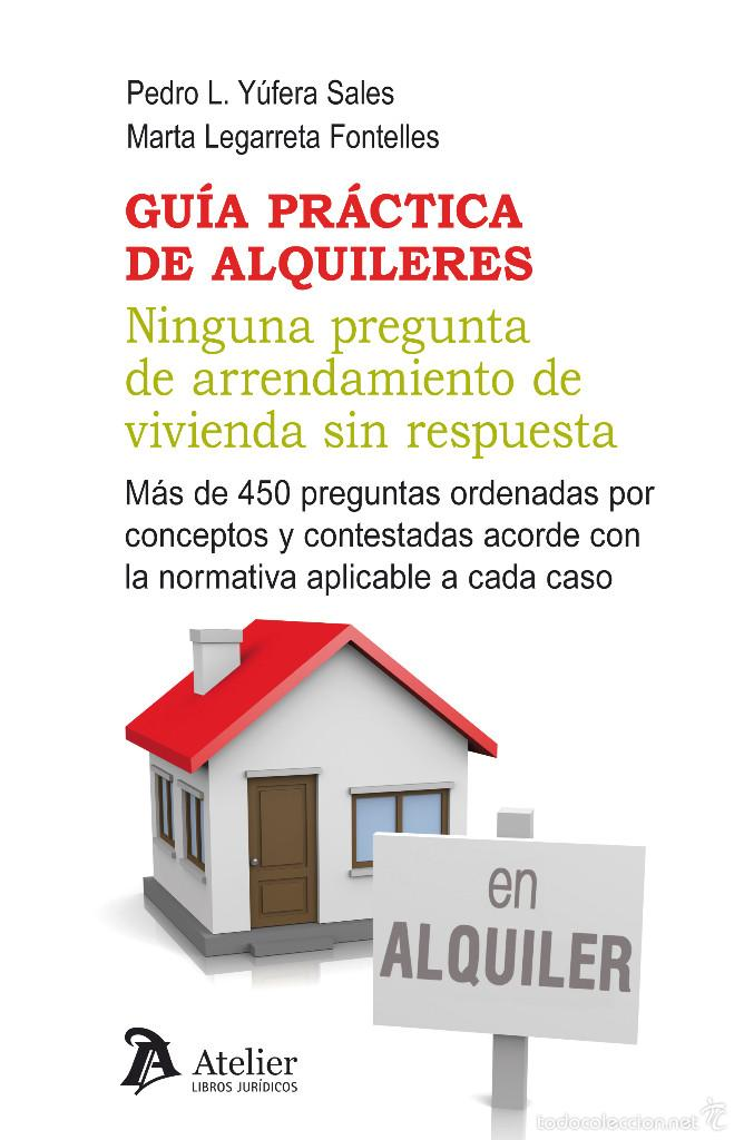 GUÍA PRÁCTICA DE ALQUILERES - PEDRO YÚFERA SALES/MARTA LEGARRETA FONTELLES (Libros Nuevos - Ciencias, Manuales y Oficios - Derecho y Economía)