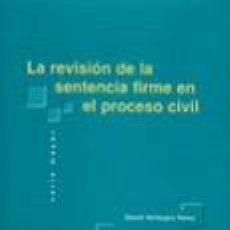 Libros: LA REVISIÓN DE LA SENTENCIA FIRME EN EL PROCESO CIVIL - DAVID VALLESPIN PEREZ. Lote 56274906