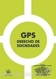 GPS DERECHO DE SOCIEDADES - MARÍA ISABEL CANDELARIO MACÍAS/FÉLIX BENITO OSMA/ISABEL BLANCO ESGUEVIL (Libros Nuevos - Ciencias, Manuales y Oficios - Derecho y Economía)