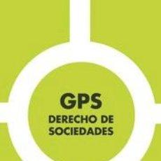 Libros: GPS DERECHO DE SOCIEDADES - MARÍA ISABEL CANDELARIO MACÍAS/FÉLIX BENITO OSMA/ISABEL BLANCO ESGUEVIL. Lote 56318767