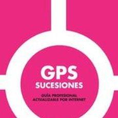 Libros: GPS SUCESIONES - JAVIER MÁXIMO JUÁREZ GONZÁLEZ. Lote 56318881