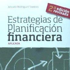 Libros: ESTRATEGIAS DE PLANIFICACIÓN FINANCIERA. Lote 70736553