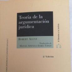 Libros: TEORÍA DE LA ARGUMENTACIÓN JURÍDICA. Lote 112350122