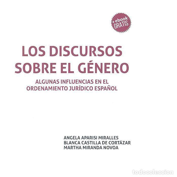 LOS DISCURSOS SOBRE EL GÉNERO. ALGUNAS INFLUENCIAS EN EL ORDENAMIENTO JURÍDICO ESPAÑOL - ÁNGELA APAR (Libros Nuevos - Ciencias, Manuales y Oficios - Derecho y Economía)