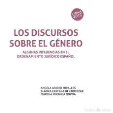 Libros: LOS DISCURSOS SOBRE EL GÉNERO. ALGUNAS INFLUENCIAS EN EL ORDENAMIENTO JURÍDICO ESPAÑOL - ÁNGELA APAR. Lote 86964528