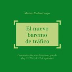 Libros: DERECHO. EL NUEVO BAREMO DE TRÁFICO - MARIANO MEDINA CRESPO (CARTONÉ). Lote 90341448