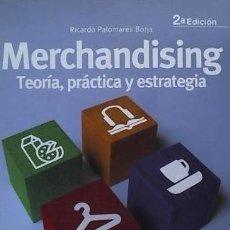 Libros: MERCHANDISING: TEORÍA, PRÁCTICA Y ESTRATEGIA ESIC EDITORIAL. Lote 94186418