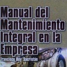 Libros: MANUAL DEL MANTENIMIENTO INTEGRAL EN LA EMPRESA FUNDACIÓN CONFEMETAL. Lote 95317496
